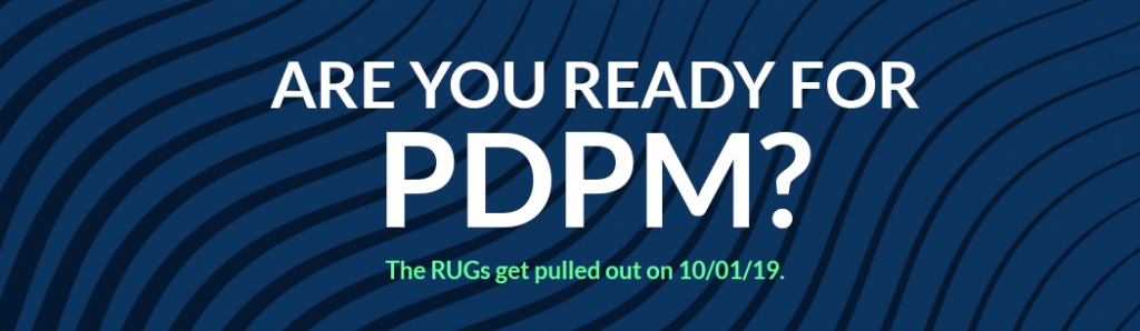 Prepare for PDPM PDQ! - Therapy Management